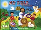 My Bible Story Book by Mindy MacDonald (Board book, 2005)
