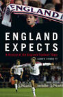 England Expects: A History of the England Football Team by James Corbett (Hardback, 2006)