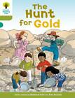 Oxford Reading Tree:Level 7: More Stories A: the Hunt for Gold by Roderick Hunt (Paperback, 2011)