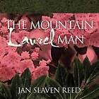 THE MOUNTAIN Laurel MAN by JAN SLAVEN REED (Paperback, 2011)