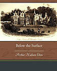 Below the Surface by Arthur Hallam Elton (Paperback / softback, 2010)