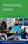 Police Family Liaison by Kevin Smith, Duncan McGarry (Paperback, 2011)