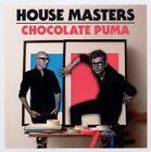 House Masters-Chocolate Puma (2011)
