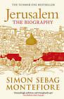 Jerusalem: The Biography by Simon Sebag Montefiore (Paperback, 2012)