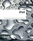 IPad in Simple Steps: Covers All iPad Versions by Marc Campbell (Paperback, 2012)