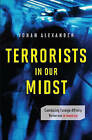 Terrorists in Our Midst: Combating Foreign-Affinity Terrorism in America by ABC-CLIO (Hardback, 2010)