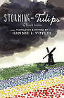 Storming the Tulips by Hannie J Voyles, Professor Ronald Sanders (Paperback / softback, 2011)