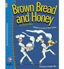 Brown Bread and Honey: Band 12/Copper by Pamela Allen, Mark Carthew (Paperback, 2007)