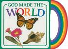 God Made the World by Michael Vander Klipp (Board book, 2008)