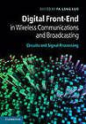 Digital Front-End in Wireless Communications and Broadcasting: Circuits and Signal Processing by Cambridge University Press (Hardback, 2011)