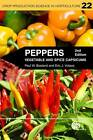 Peppers: Vegetables and Spice Capsicums by Eric J. Votava, Paul W. Bosland (Paperback, 2012)