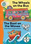 Wheels on the Bus; Boat on the Waves by Crabtree Publishing Co,US (Paperback, 2013)