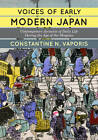 Voices of Early Modern Japan: Contemporary Accounts of Daily Life During the Age of the Shoguns by Constantine Nomikos Vaporis (Paperback, 2013)