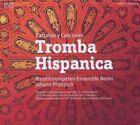Tromba Hispanica von Barocktrompeten Ensemble Berlin,Plietzsch (2011)