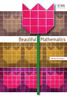 Beautiful Mathematics by Martin Erickson (Hardback, 2011)