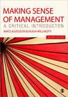 Making Sense of Management: A Critical Introduction by Mats Alvesson, Hugh Willmott (Paperback, 2012)