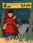 The Adventures of Loupio: v. 1: Encounter and Other Stories by Jean-Francois Kieffer (Paperback, 2010)
