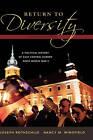 Return to Diversity: A Political History of East Central Europe Since World War II by Joseph Rothschild, Nancy M. Wingfield (Hardback, 2007)