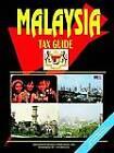 Malaysia Tax Guide by International Business Publications, USA (Paperback / softback, 2005)