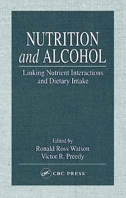 Nutrition and Alcohol: Linking Nutrient Interactions and Dietary Intake by