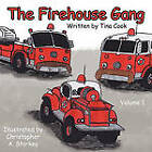 The Firehouse Gang by Tina Cook (Paperback, 2011)