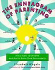 The Enneagram of Parenting by Elizabeth Wagele (Paperback, 1996)