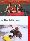 Amc River Guide Maine by Appalachian Mountain Club Books (Paperback, 2008)