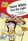 Snow White Sees the Light by Hachette Children's Group (Paperback, 2013)