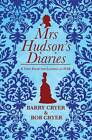 Mrs Hudson's Diaries: Behind the Apron with Sherlock Holmes' Land Lady by Bob Cryer, Barry Cryer (Hardback, 2012)