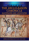 The Anglo-Saxon Chronicle: Illustrated and Annotated by James Ingram, Bob Carruthers (Paperback, 2013)