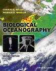 Biological Oceanography by Patricia A. Wheeler, Charles B. Miller (Hardback, 2012)