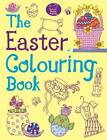 The Easter Colouring Book by Jessie Eckel (Paperback, 2013)