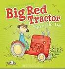 Big Red Tractor Saves the Day by Melissa Firth (Paperback, 2013)