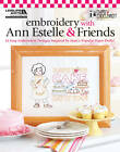 Embroidery with Ann Estelle & Friends by Mary Engelbreit (Paperback, 2012)