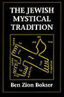 The Jewish Mystical Tradition by Ben Zion Bokser (Paperback, 1993)