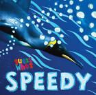 Guess Who's... Speedy by Camilla de la Bedoyere (Paperback, 2012)
