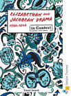 Elizabethan and Jacobean Drama 1590-1640 in Context by Neil King, Carol Leach, David Johnson (Paperback, 2010)