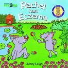 Rachel Has Eczema by Jenny Leigh (Paperback, 2013)