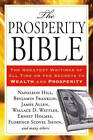 Prosperity Bible: The Greatest Writings of All Time on the Secrets to Wealth and Prosperity by Wallace D. Wattles, Florence Scovel Shinn, Napoleon Hill (Paperback, 2012)