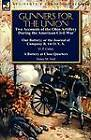 Gunners for the Union: Two Accounts of the Ohio Artillery During the American Civil War by O P Cutter, Henry M Neil (Paperback / softback, 2011)