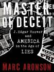 Master of Deceit by Marc Aronson (Hardback, 2012)