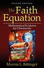 The Faith Equation by Marvin L. Bittinger (Paperback, 2010)