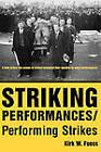 Striking Performances/Performing Strikes by Kirk W. Fuoss (Paperback, 2011)