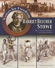 Harriet Beecher Stowe: The Voice of Humanity in White America by Patricia Lantier (Paperback, 2009)