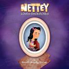 Nettey Loves Shoeboxes by Annette Gonzalez Delisle (Paperback / softback, 2011)