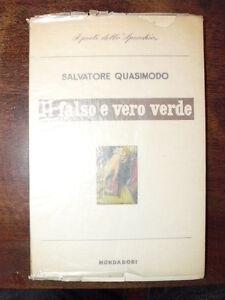 Quasimodo il falso e vero verde con un discorso sulla poesia 1960 lo specchio ebay - Poesia specchio quasimodo ...