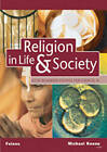 GCSE Religious Studies: Religion in Life & Society Student Book for Edexcel/A by Michael Keene (Paperback, 2002)