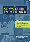 The Spy's Guide: Office Espionage How to Bug a Meeting, Booby-trap Your Briefcase, Infiltrate the Competition, and More by Duane Swierczynski (Paperback, 2003)