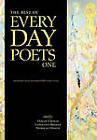 The Best of Every Day Poets One by Every Day Publishing (Hardback, 2010)