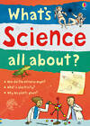 What's Science All About? by Usborne Publishing Ltd (Paperback, 2012)